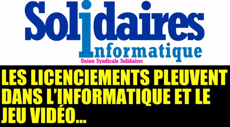 Communiqué de presse : pluie de licenciements dans le numérique